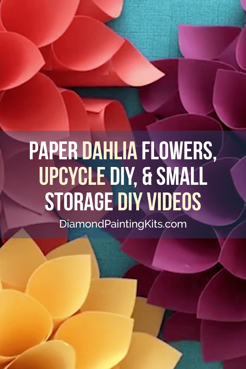 Daily Viral DIY Videos: Paper Dahlia, Upcycle DIY, & Small Storage