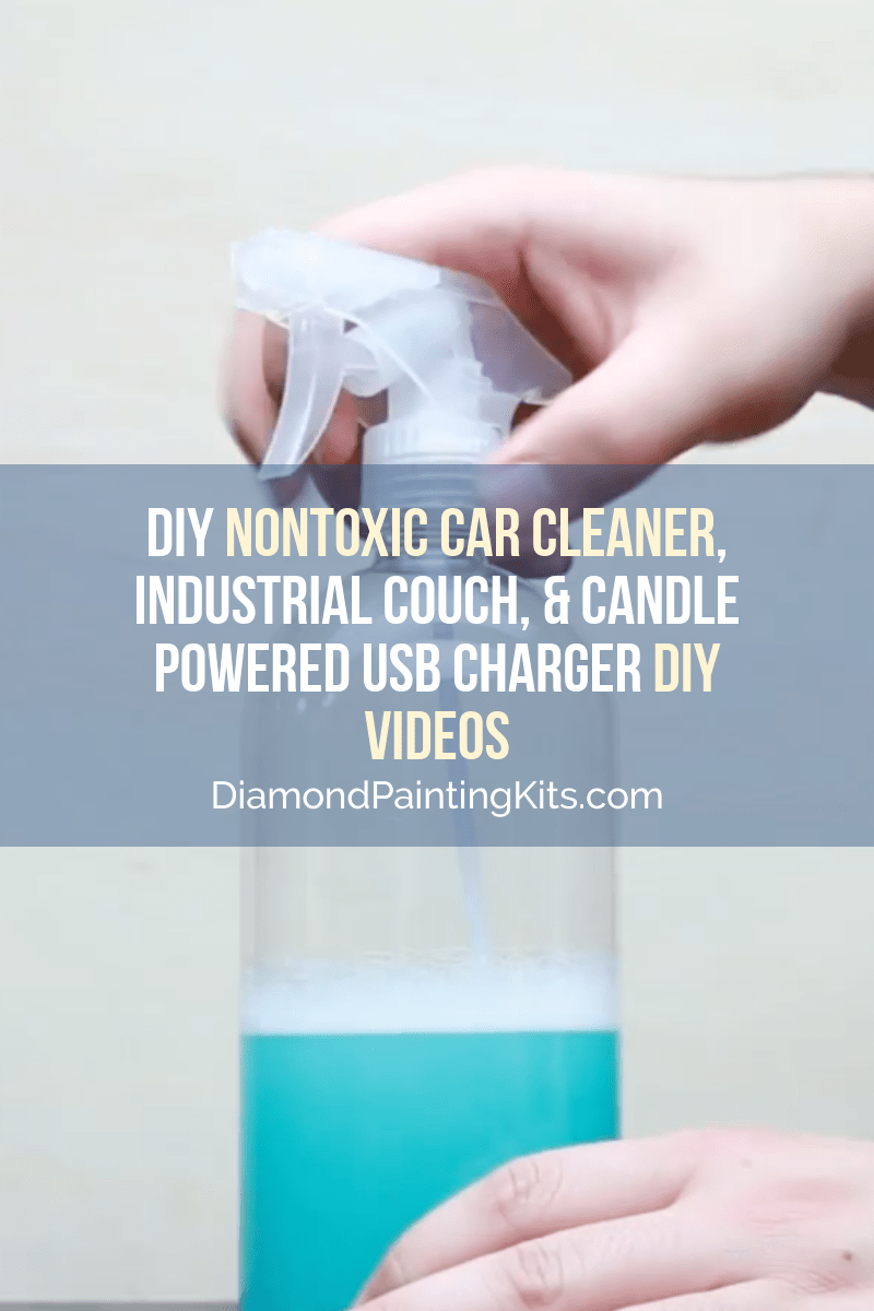 Daily Viral DIY Videos: DIY Nontoxic Car Cleaner, Industrial Couch, & Candle Powered USB Charger
